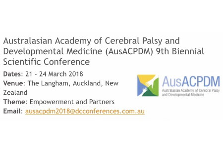 Australasian Academy of Cerebral Palsy and Developmental Medicine (AusACPDM) 9th Biennial Scientific Conference 2018